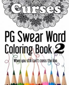 PG Swear Word Coloring Book 2, 30 designs, DiaryJournalBook.com